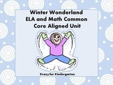 Winter Wonderland ELA and Math Common Core Aligned Unit