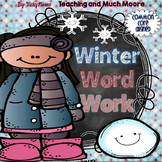 Winter Word Work Pack { CCSS }