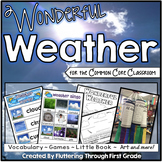 Weather Science Unit for the Common Core Classroom