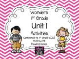 Wonders 1st Grade Unit 1 Activities, Weeks 1-5