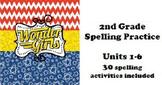 Wonders 2nd grade Spelling Units 1-6 Practice