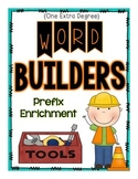 Word Builders: Prefix Enrichment