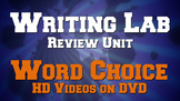 Word Choice HD VIDEOS ON DVD - Writing Lab Review Unit