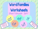 Word Families Worksheets: Short Vowels set 1 for K or 1st