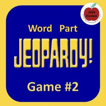 Word Part Jeopardy (2)