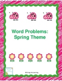 Word Problems: Spring Theme (First Grade)