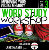 Word Study Workshop: Unit 3