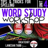 Word Study Workshop: Unit 4