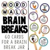 Word Wall Activities:  Brain Break Cards to Get Your Kids