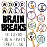 Word Wall Activities:  Brain Break Cards to Get Your Kids