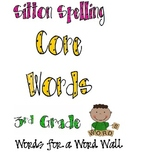 Word Wall Words: Sitton Spelling Core Words for Third Grade