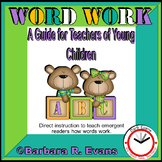 Word Work:  A guide for teachers of young children
