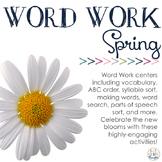 Word Work Centers: Sunny Springtime