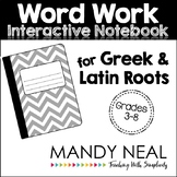 Word Work Interactive Notebook for Greek & Latin Roots