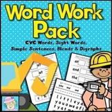 Word Work Pack: CVC Words, Sight Words, Sentences, Blends