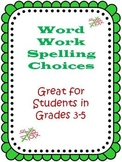 Word Work Spelling Choices and Activities