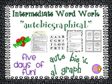 "Word Work and Vocabulary 5-Day Intermediate Unit ""AUTOBIOG"