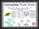 """Word Work and Vocabulary 5-Day Intermediate Unit """"COLLABOR"""