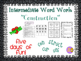 """Word Work and Vocabulary 5-Day Intermediate Unit """"CONSTRUCTION"""""""