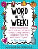 Word of the Week! Print & Go Sentence Scramble Worksheets