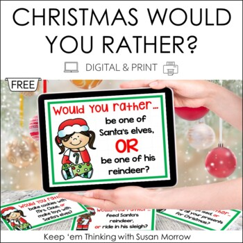 Christmas Opinion Writing - Would You Rather