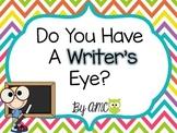 Writer's Eye Bulletin Board Set & Checklist & Writing Activity.