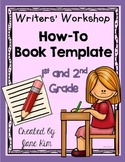 Writers' Workshop: How-To Book Template for 1st and 2nd Grade