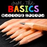Writing Center- Just the Basics