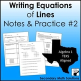Writing Equations of Lines NOTES