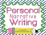 Writing Narratives - Writer's Workshop ( Common Core )