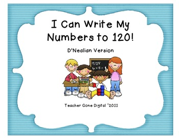 Writing Numbers to 120 Practice Packet - D Nealian Version