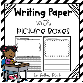 Writing Paper~ with picture boxes