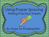 Writing Practice Sheets (Using Proper Spacing)
