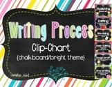 Writing Process Clip Chart {Bright/Chalkboard}