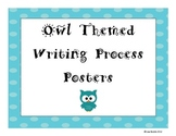 Writing Process Posters - Owl Themed
