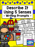 Writing Prompts - Describe It Using 5 Senses