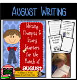 Writing Prompts and Story Starters for the Month of August