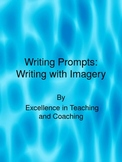 Writing Prompts for Writing with Imagery