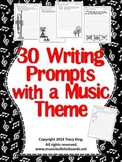 Writing Prompts with a Music Theme-set of 30