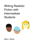 Writing Realistic Fiction with Intermediate Students