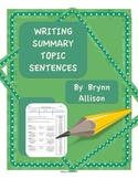 Writing Summary Topic Sentences