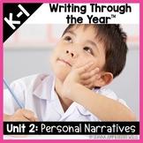 Writers Workshop :Writing Through the Year Unit 2  {Aligne