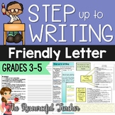 Step up to Writing - Writing a Friendly Letter