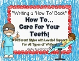 Writing a 'How To' Book!  *How To Care For Your Teeth*  3