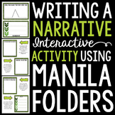 Writing a Narrative 101: Using Interactive Manila Folders