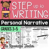 Step up to Writing - Writing a Personal Narrative - ELA Bundle
