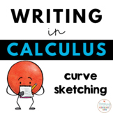 Writing about Mathematics - Calculus - Curve Sketching