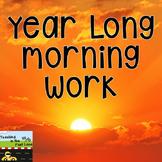 Year Long Morning Work