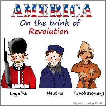 You Decide: Loyalist, Neutral, or Revolutionary