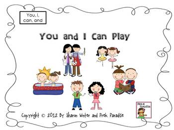 A Sight Word Reader for Early Learners: You and I Can Play